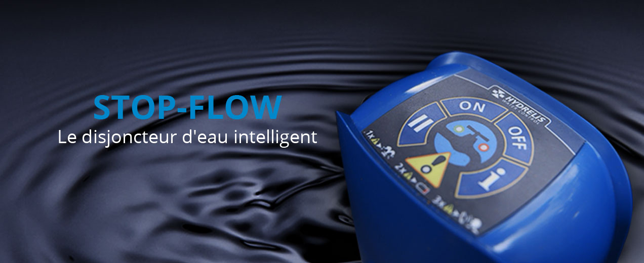 Switch-Flow, le disjoncteur d'eau intelligent;